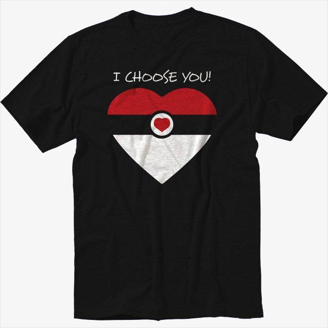 I Choose You Funny Pokeball Valentines Day Black T-Shirt