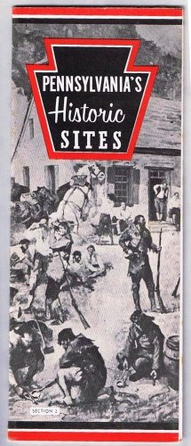 Vintage Travel Brochure 1958 Pennsylvania's Historic Sites Description and Map