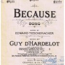 Because Sheet Music Edward Teschemacher Guy d'Hardelot