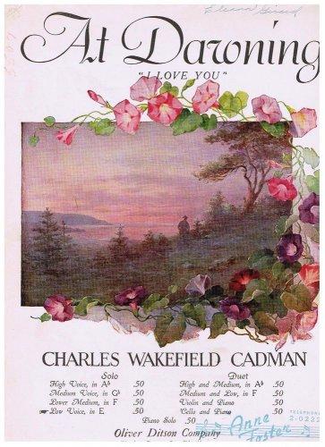 At Dawning I Love You Sheet Music Charles Wakefield Cadman