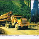 Vancouver Island British Columbia Postcard Logging Truckload Equals House
