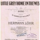 Little Grey Home In The West Sheet Music D Eardley-Wilmot Hermann Lohr