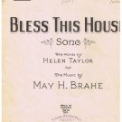 Bless This House Sheet Music Helen Taylor May Brahe