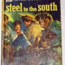 VINTAGE DELL Steel To The South by W Overholser (1951)