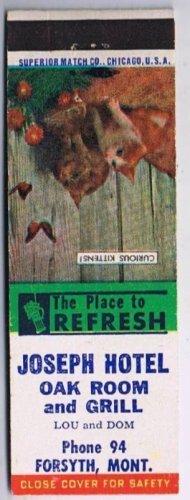 Vintage FORSYTH MONTANA Matchbook JOSEPH HOTEL OAK ROOM Superior Match
