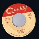 The Rebels Wild Weekend 45 rpm Wild Weekend Cha Cha VG+