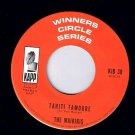The Waikikis Taniti Tamoure 45 rpm Hawaii Tattoo Kapp Winners Circle NM
