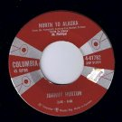Johnny Horton North To Alaska 45 rpm The Mansion You Stole Columbia NM