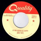 Jimmy Soul If You Wanna Be Happy 45 rpm Don't Release Me Quality NM