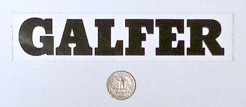 "Galfer sticker, black on white - 7"" x 1 1/2"""