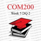 COM 200 - Week 5 DQ 2 The Influence of Mediated Communication