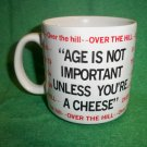 "Funny  ""Over The Hill"" Coffee Birthday Mug - Big Cheese"