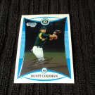 2008 Bowman - Dusty Coleman (BDPP46)
