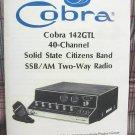 Cobra 142GTL AM/SSB CB Radio Owners Manual w/schematics
