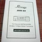 Mirage 2950EX AM/SSB 10 Meter Radio Owners Manual