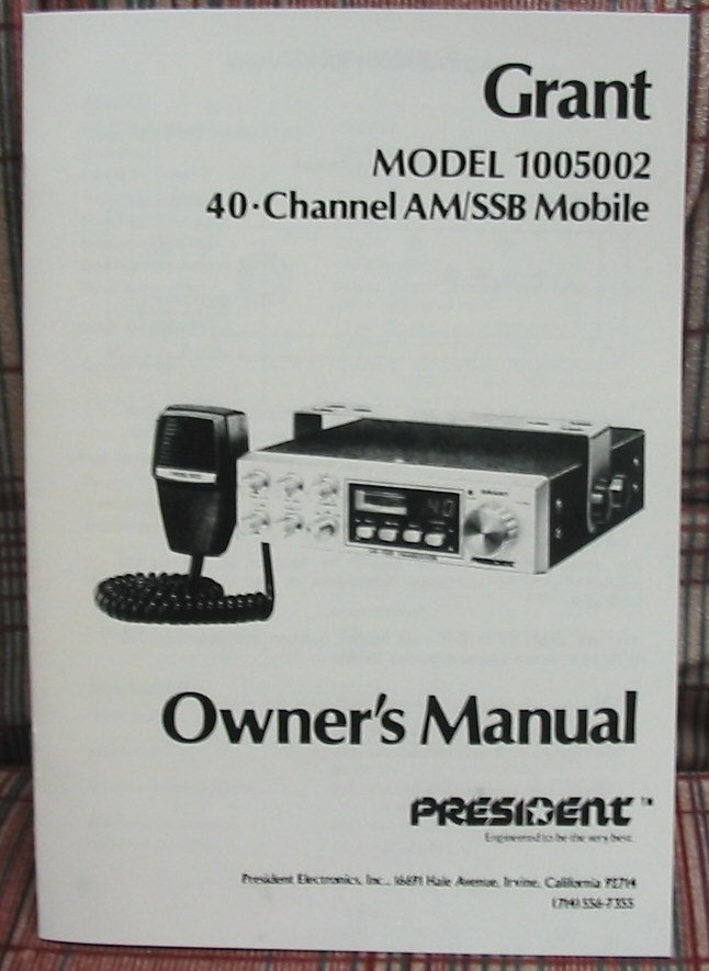 president grant am  ssb cb radio owners manual