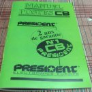 President Export Radios Owners Manual - European Version - Jackson, Grant, Lincoln, Ronald