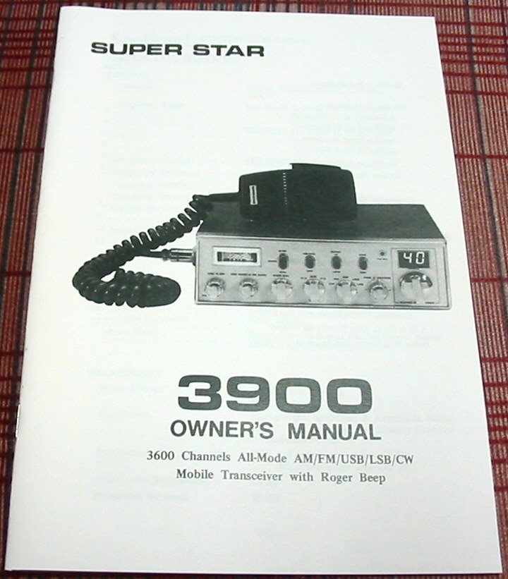 Superstar 3900 Am  Fm  Ssb Cb Radio Owners Manual