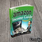 THE AMAZON INCOME GUIDE EBOOK WITH FULL RESELL RIGHTS PDF FREE SHIPPING E-Book