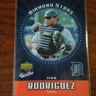 2006 Upper Deck First Pitch Diamond Stars #DS13 Ivan Rodriguez Detroit Tigers