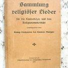 Antique German Hardcover  Religious Music Book 1917