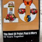The Best of Peter, Paul, & Mary Music Cassette 10 Years Together
