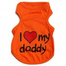 I Love My Mommy/Daddy 4 Colors Pet Lovely Doggy Vest Dog Clothes