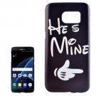 For Galaxy S7 Edge He is Mine Pattern PC Protective Case