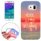 For Galaxy S6 Edge Dreaming Pattern TPU Protective Case