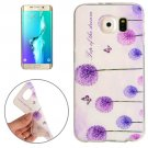 For Galaxy S6 Edge+ Dandelion Pattern TPU Protective Case