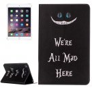 For IPad Mimi 4 All Mad Here Pattern Horizontal Flip Leather Case with Holder