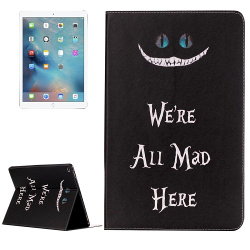 """For iPad Pro 12.9"""" All Mad Here Pattern Flip Leather Case with Holder"""