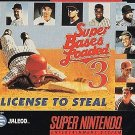 Super Bases Loaded 3 License To Steal SNES