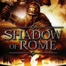 Shadow Of Rome PS2 Great Condition Complete Fast Shipping