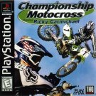 Championship Motocross Featuring Ricky Carmichael PS1 Great Condition