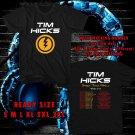 WOW TIM HICKS SHAKE THE WALLS TOUR 2017 BLACK TEE S-3XL ASTR 554