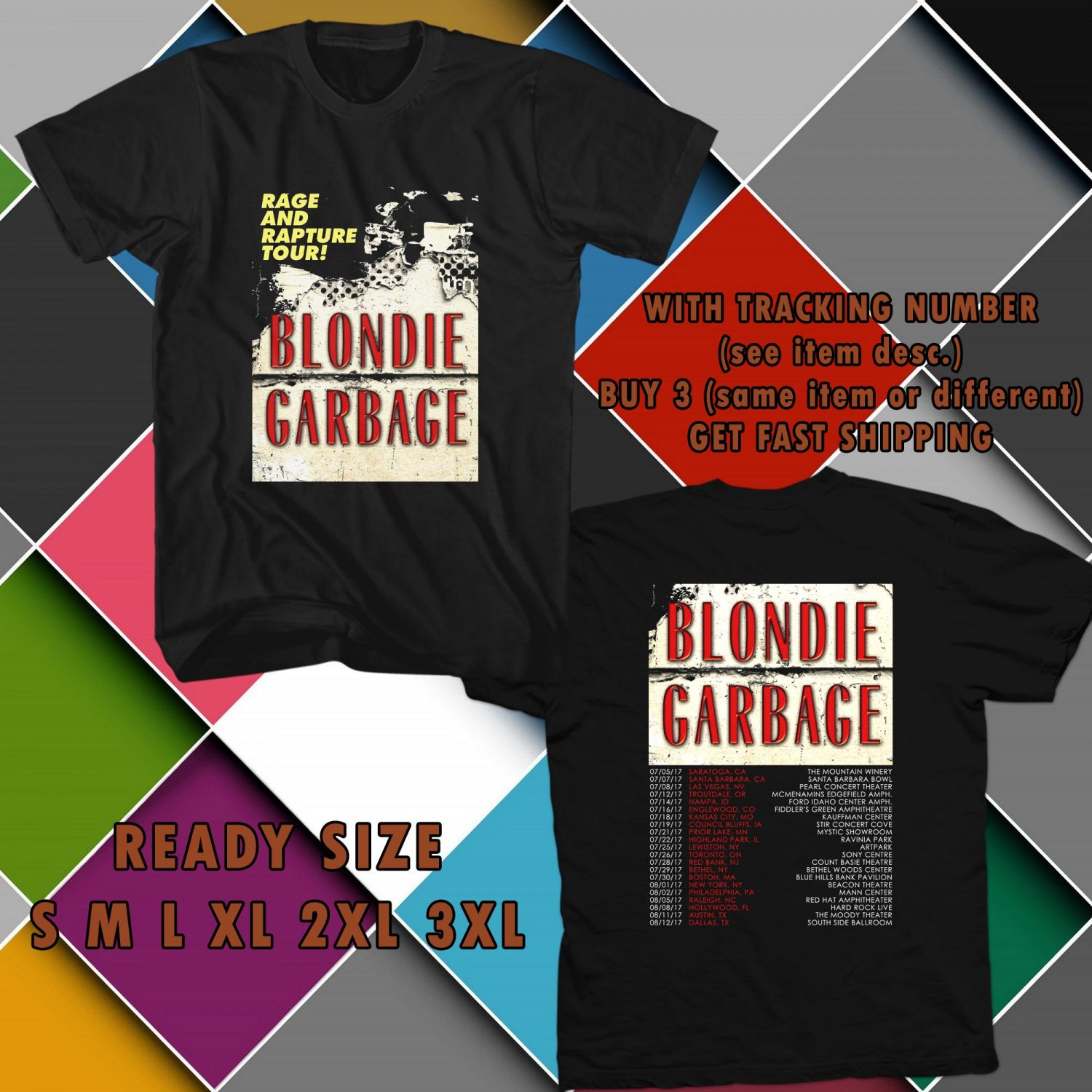 WOW BLONDIE AND GARBAGE RAGE AND RAPTURE TOUR 2017 BLACK TEE S-3XL ASTR
