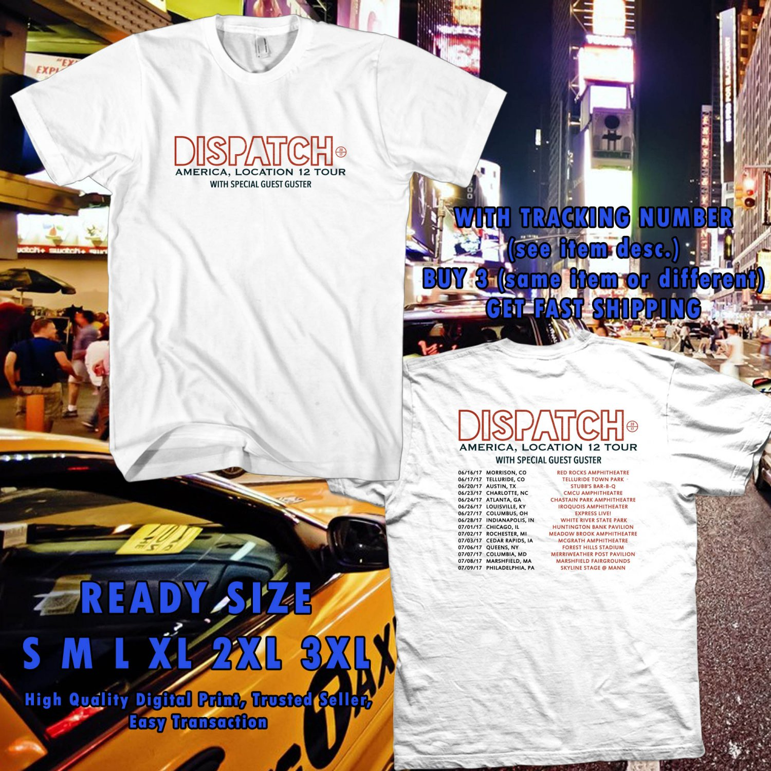 NEW DISPATCH BAND TOUR 2017 WHITE TEE W DATES DMTR