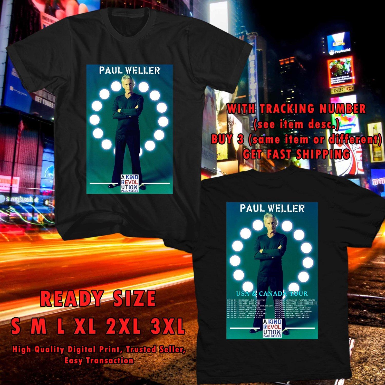 HITS PAUL WELLER A KIND REVOLUTION N.AMERICA TOUR 2017 BLACK TEE'S 2SIDE MAN WOMEN ASTR