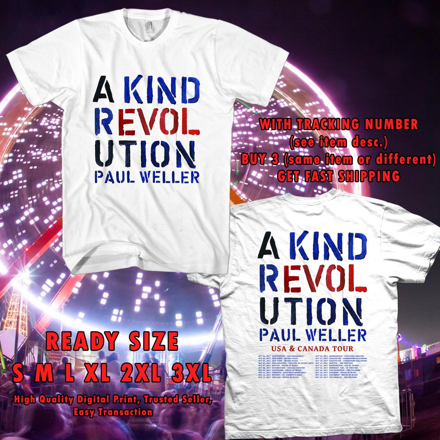 HITS PAUL WELLER A KIND REVOLUTION N.AMERICA TOUR 2017 WHITE TEE'S 2SIDE MAN WOMEN ASTR