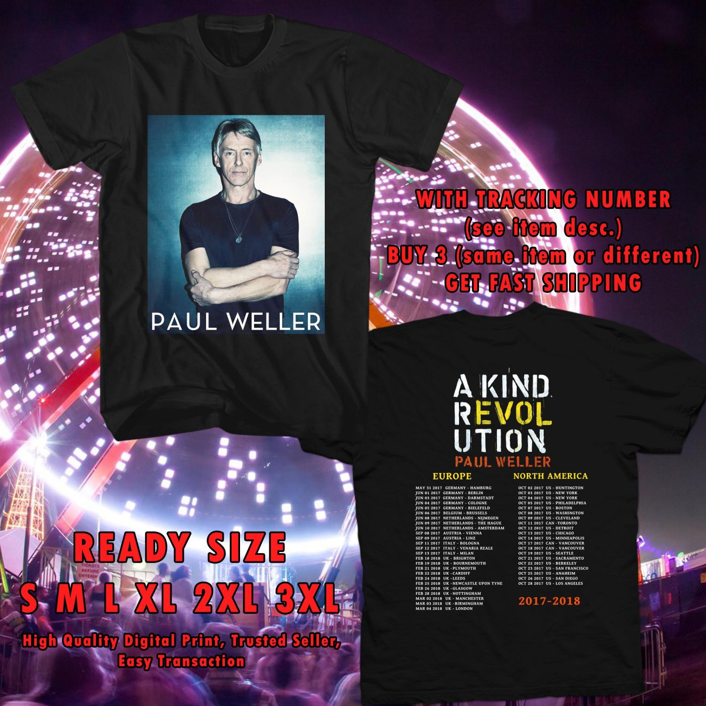 HITS PAUL WELLER A KIND REVOLUTION WORLD TOUR 2017 BLACK TEE'S 2SIDE MAN WOMEN ASTR
