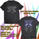 HITS CARAVAN PALACE SUMMER TOUR 2017 BLACK TEE'S 2SIDE MAN WOMEN ASTR
