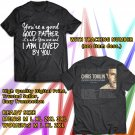 HITS CHRIS TOMLIN GOOD GOOD FATHER TOUR 2017 BLACK TEE'S 2SIDE MAN WOMEN ASTR