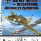 OTH-466 Messerschmitt Me 163 Komet - Flying Fortresses' destroyer hardcover book