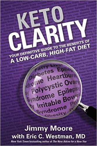 Keto Clarity: Definitive Guide to the Benefits of a Low-Carb High-fat diet Ebook