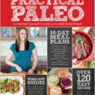 Practical Paleo: A Customized Approach to Health & A Whole-Foods Lifestyle Ebook