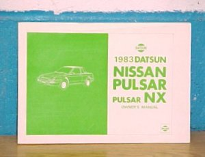 1983 Datsun Nissan Pulsar NX New Owners Manual