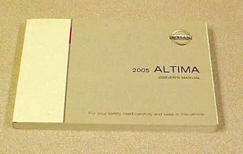 New 2005 Nissan Altima Factory Owners Manual