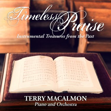 Terry MacAlmon - Timeless Praise - Instrumental Treasures From The Past (music cd)
