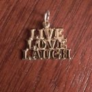 """14K YELLOW GOLD """"LIVE LOVE LAUGH"""" CHARM / PENDANT  (0.75 INCHES  1.1 GRAMS)"""